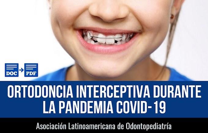 PDF: Ortodoncia interceptiva durante la pandemia COVID-19 - Asociación Latinoamericana de Odontopediatría