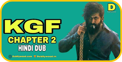 KGF Chapter 2 Hindi Dubbed Movie
