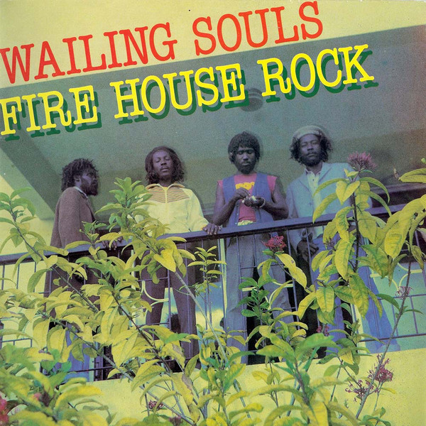 WAILING SOULS - Fire House Rock (1981)