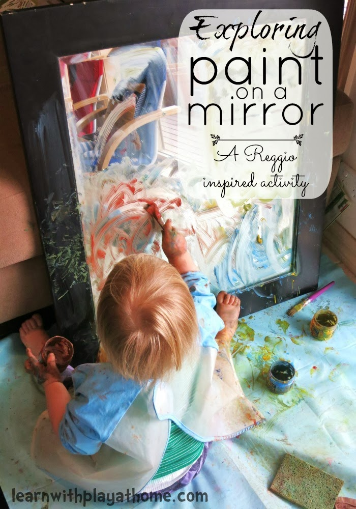 Learn With Play At Home Exploring Paint On A Mirror