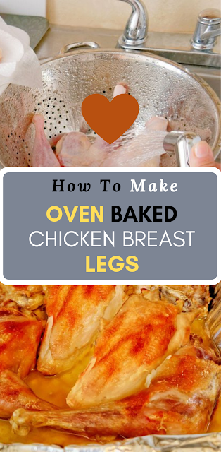 OVEN BAKED CHICKEN BREAST AND LEGS