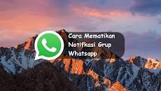 Cara Mematikan Notifkasi Grup Whatsapp Tanpa Keluar