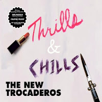 Disco THE NEW TROCADEROS - Thrills & chills