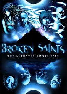 Broken Saints The Animated Comic Epic Episódios
