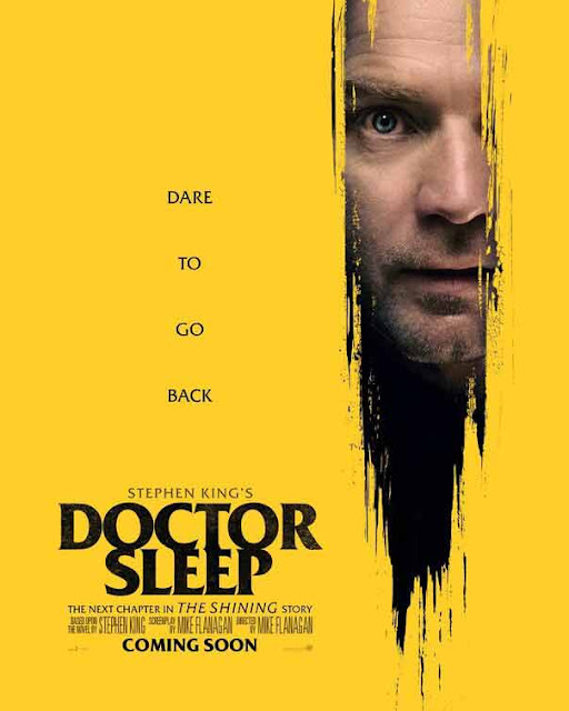 فيلم Doctor Sleep.. العالم سيُضيء مرة أخرى! استعد لجرعة من الغموض من عالم ستيفن كينغ - التريلر الأخير مترجم Poster