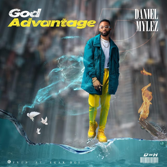 Daniel Mylez Releases New Visuals - 'God Advantage' || @danielmylez