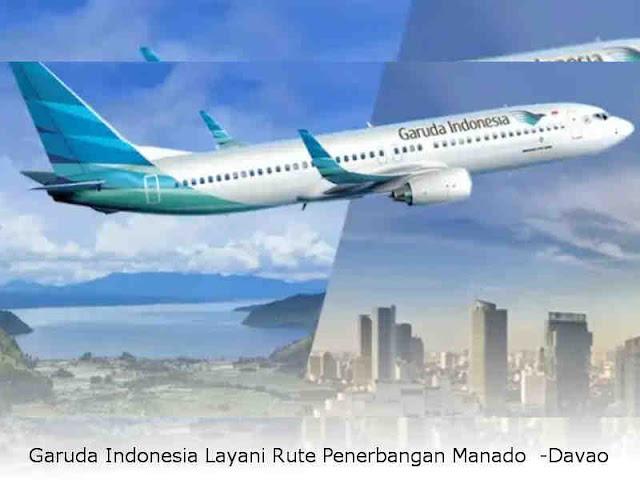 Garuda Indonesia Layani Rute Penerbangan Manado  -Davao