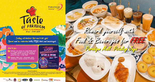 Reward yourself with Food & Beverages for FREE from Paradigm Mall PJ!!