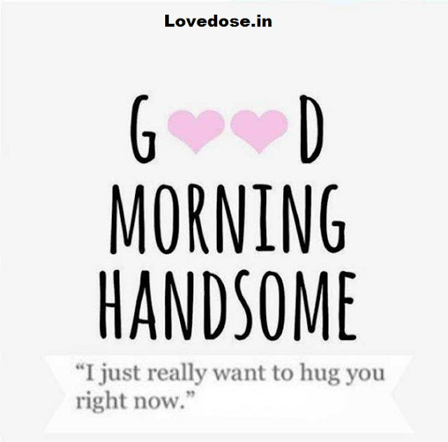 Good Morning Message For Him