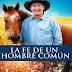 La fe de un hombre común - Pelicula Online