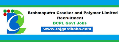 Latest BCPL Jobs, Brahmaputra Cracker and Polymer Limited Recruitment.