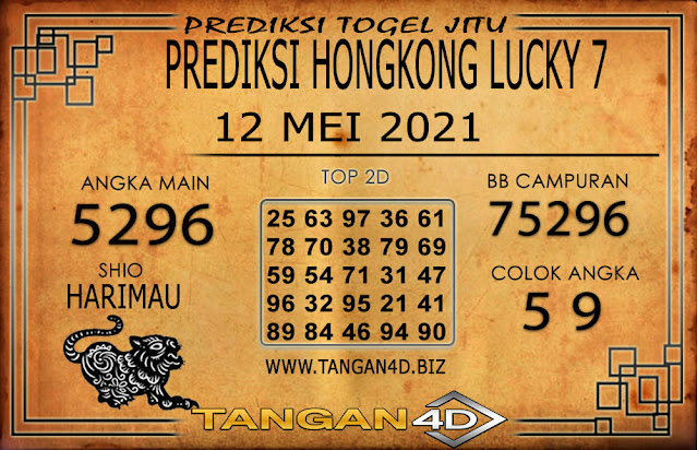 PREDIKSI TOGEL HONGKONG LUCKY 7 TANGAN4D 12 MEI 2021
