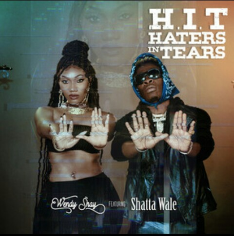 """Wendy Shay """"H.I.T(haters in tears)"""" feat Shatta Wale Mp3 Download"""