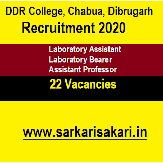 DDR College, Chabua, Dibrugarh Recruitment 2020 - Laboratory Assistant And Bearer/ Assistant Professor (22 Posts)