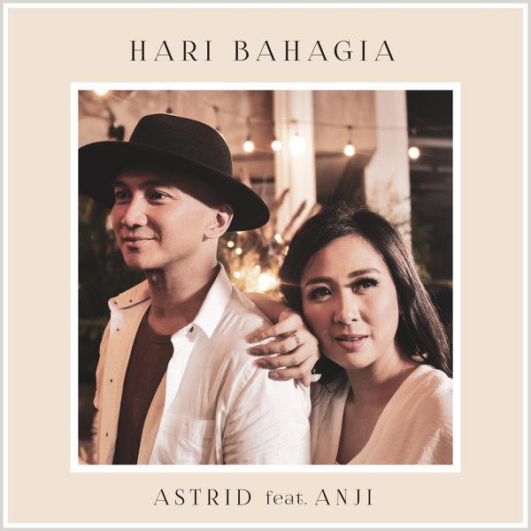 Lirik Lagu Astrid, Anji - Hari Bahagia - Lirik Lagu Pancaswara