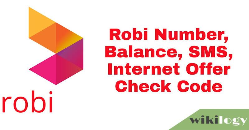 Robi Number Balance SMS Internet Offer Check Code