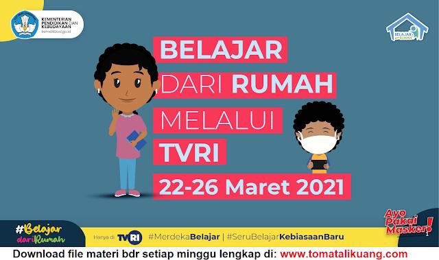 Download Materi, Jawaban & Jadwal BDR 22-26 Maret 2021 PDF (Belajar Dari Rumah)