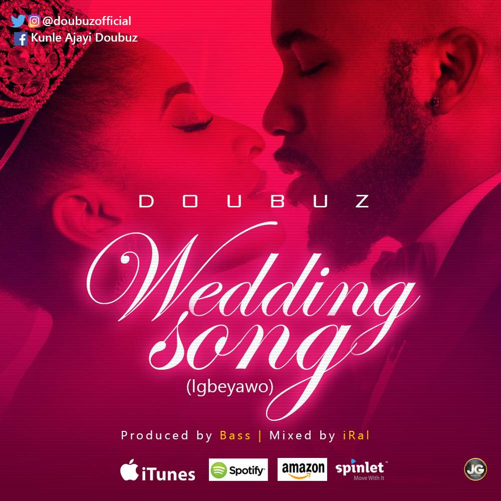 MUSIC: Doubuz -Wedding Song [Igbeyawo]   @doubuzofficial - Sean\'s ...