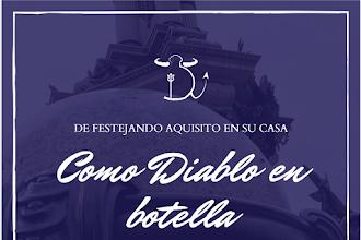 Como Diablo en Botella - Celebra Fiestas de Quito desde Casa