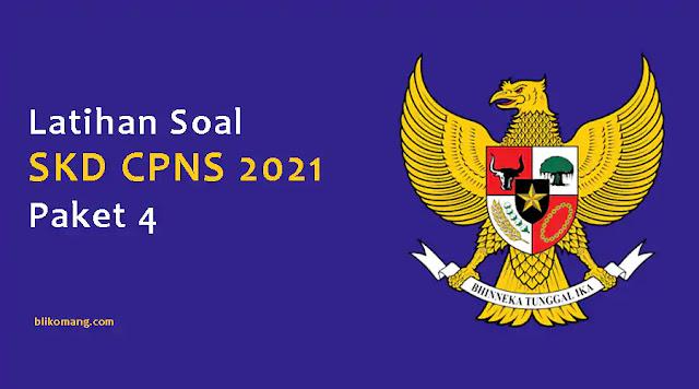 Latihan Soal SKD CPNS 2021 Pdf Paket 3