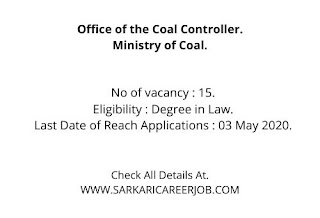 CIL Vacancy 2020   15 Posts Ministry of Coal Recruitment 2020.