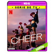 Cheer (2020) NF Temporada 1 Completa WEB-DL 1080p Latino