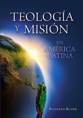 Rodolfo Blank-Teología y Misión En América Latina-