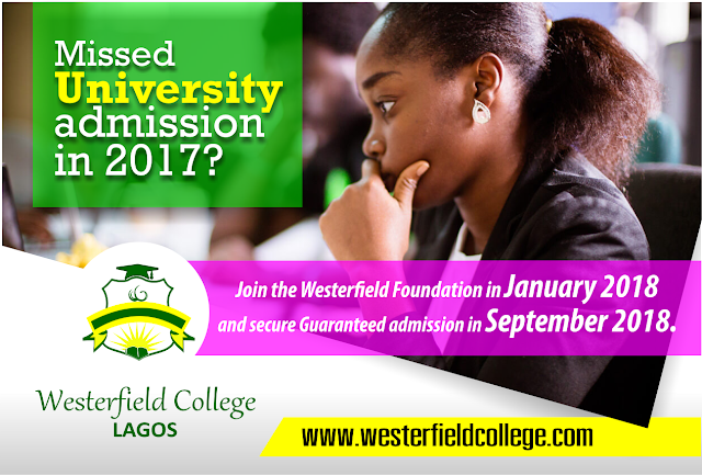 Missed University admission in 2017?  join Westerfield College in January 2018