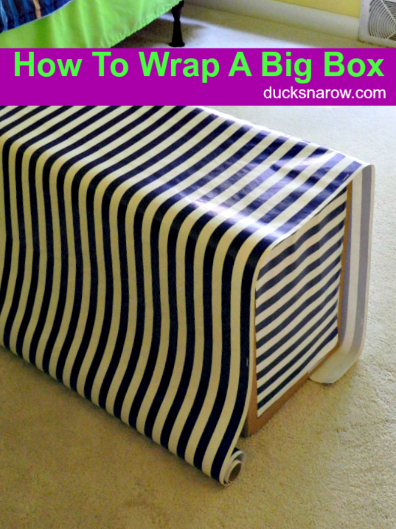 How To Gift Wrap Big Box May 2019 Ducks N A Row