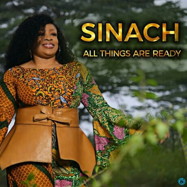 Gospel Music: Sinach - All Things Are Ready || Africanmusicbank.com