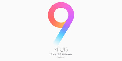 Xiaomi MIUI 9 & Mi 5X to Launch on July 26