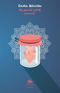 Islam In Love Romanzo Di Rania Ibrahim PDF