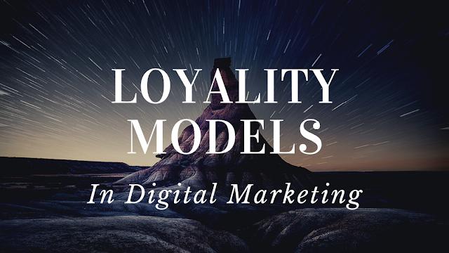 Loyalty in digital marketing