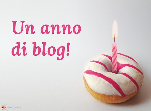 warmcheaptrips, travelblog, compleanno blog, un anno di blog