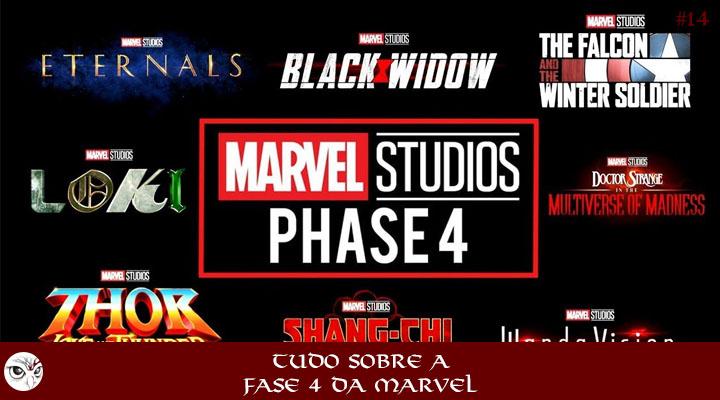 14 - Tudo sobre a fase 4 da Marvel | Podcast