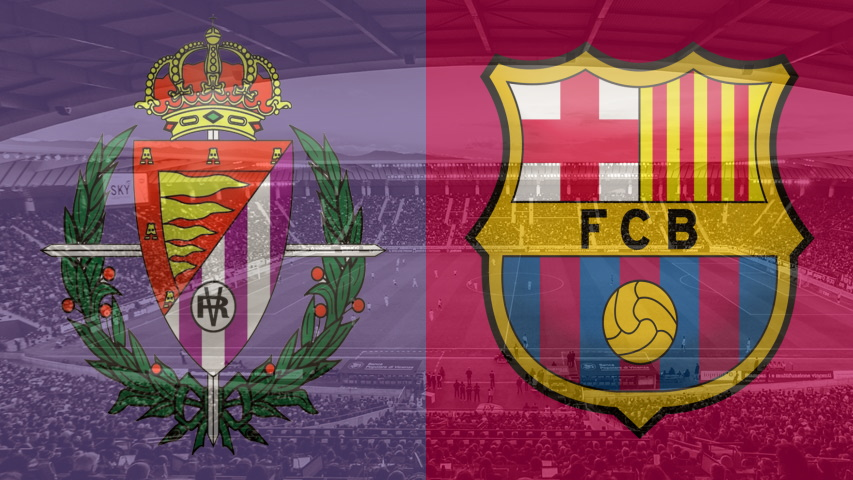 Valladolid vs Barcelona live and direct at La Liga