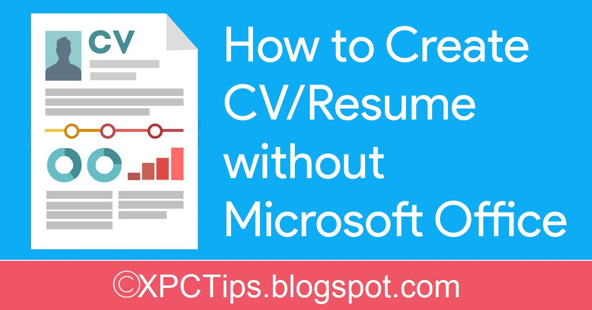 how to create cv  resume without microsoft office
