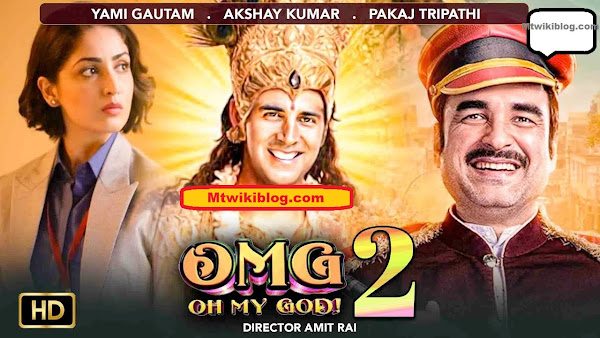 OMG 2 - Oh My God 2 full cast and crew Wiki - Check here Bollywood movie OMG 2 - Oh My God 2 2021 wiki, story, release date, wikipedia Actress name poster, trailer, Video, News