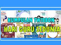 15 Twibbon Hari Guru Sedunia Pilihan terbaik