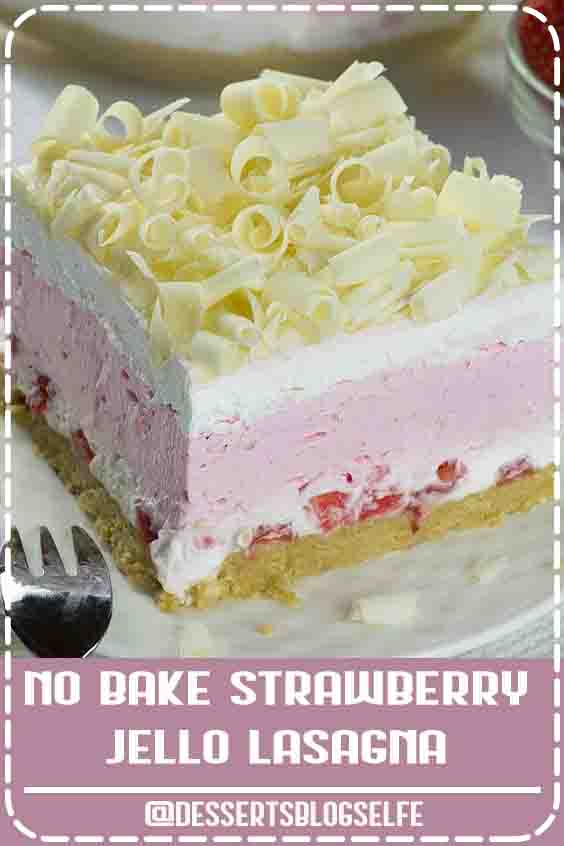 No Bake Strawberry Jello Lasagna is quick and easy dessert recipe for refreshing summer sweet treat and use only few ingredients: fresh strawberries, whipped cream, strawberry Jello, cream cheese, Golden Oreo, white chocolate and strawberry Greek  yogurt. #DessertsBlogSelfe #chocolate #SummerDesserts #nobake #videos #creamcheeses