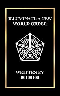 ILLUMINATI: A NEW WORLD ORDER (Author Interview)