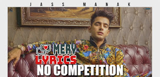 No Competition Lyrics By Jass Manak and Divine
