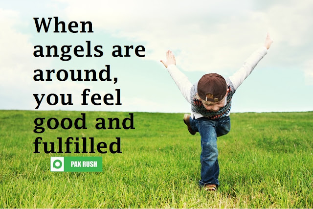 Angel presence makes you feel good