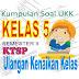 Kumpulan Soal UAS Semester 2 kelas 5 SD KTSP