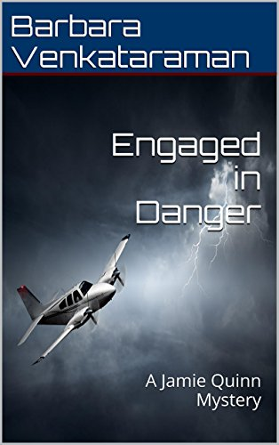 Engaged in Danger, by Barbara Venkataraman