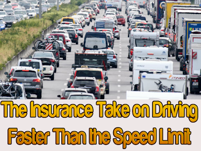 The Insurance Take on Driving Faster Than the Speed Limit