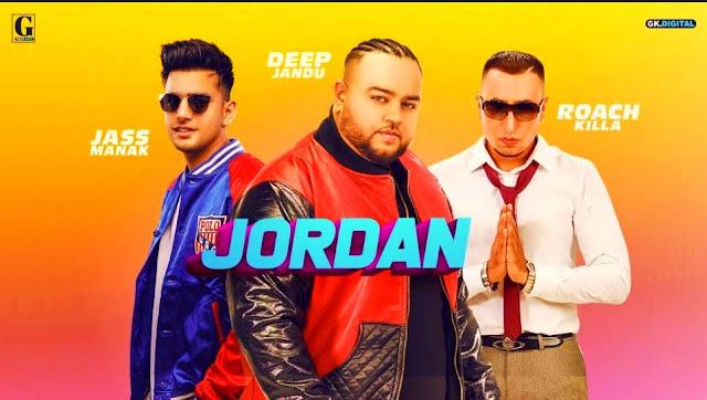 JORDAN LYRICS- DEEP JANDU | ROACH KILLA