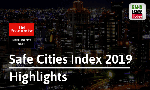 Safe Cities Index 2019: Highlights