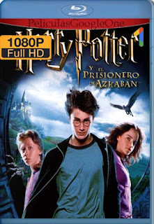 Harry Potter y El Prisionero de Azkaban[2004] [1080p BRrip] [Latino- Ingles] [GoogleDrive] LaChapelHD