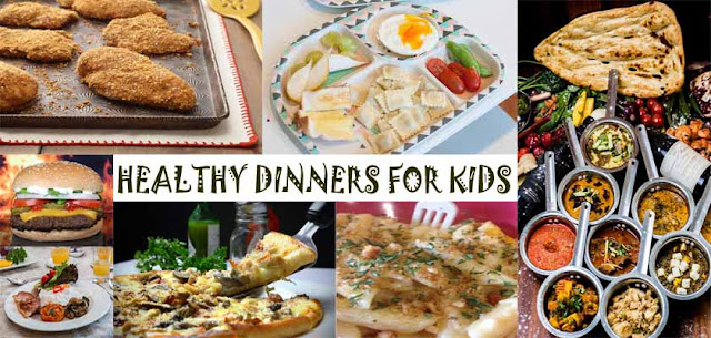 Healthy Dinners for Kids